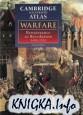 The Cambridge Illustrated Atlas of Warfare: Renaissance to Revolution 1492-1792