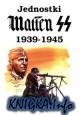 Jednostki Waffen SS 1939-1945