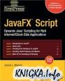 APress - JavaFX Script - Dynamic Java Scripting for Rich Internet-Client-Side Applications