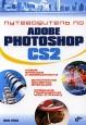 Путеводитель по Adobe Photoshop CS2 - Михаил Бурлаков