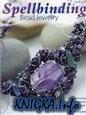Spellbindind Bead Jewelry