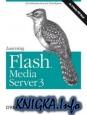 Learning Flash Media Server 3