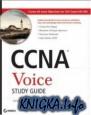 CCNA Voice Study Guide
