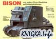Das Waffen-Arsenal Band 76: Bison und andere 15 cm-Geschütze auf Selbstfahrlafetten