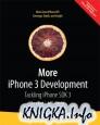 ore iPhone 3 Development: Tackling iPhone SDK 3