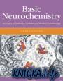 Basic Neurochemistry. Principles of Molecular, Cellular and Medical Neurobiology
