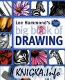 Lee Hammond\'s Big Book of Drawing