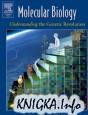 Molecular Biology. Understanding the Genetic Revolution