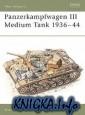 Panzerkampfwagen III-Medium Tank 1936-44