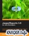 JasperReports 3.5 for Java Developers (+ примеры)
