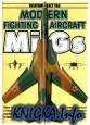 Modern Fighting Aircraft: MIG-21