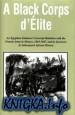 A Black Corps D\'Elite