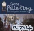 Digital Painting Tutorial Series - Speed Painting - Volume 3