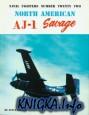 North American AJ-1 Savage (Naval Fighters Series No 22)