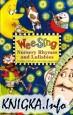 Wee Sing. Nursery Rhymes and Lullabies (аудиокнига)