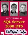 Professional SQL Server 2000 DTS