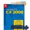 Murach\'s C# 2008