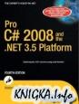 Andrew Troelsen - Pro C# 2008 and the .NET 3.5 Platform