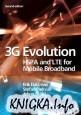 G Evolution: HSPA and LTE for Mobile Broadband