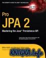 Pro JPA 2: Mastering the Java Persistence API