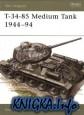 T-34-85 Medium Tank 1944–94