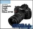 Thom Hogan\'s Complete Guide to the Nikon D700 [2008] + официальное руководство