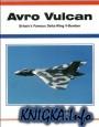 Avro-Vulcan - British Famous Delta Wing V-Bomber