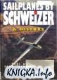 Sailplanes by Schweizer: A History