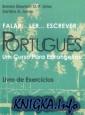 Falar, Ler, Escrever Portugues