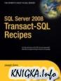 SQL Server 2008 Transact-SQL Recipes: A Problem-Solution Approach
