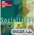 Business Communication Skills. Socialising