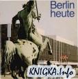 Berlin heute
