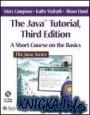 Java™ Tutorial, Third Edition: A Short Course on the Basics