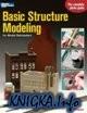 Basic Structure Modeling for Model Railroaders