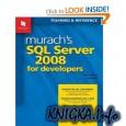 Murach\'s SQL Server 2008 for Developers (Murach: Training & Reference)