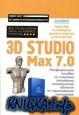 3D Studio Max 7.0. Все что Вы хотели знать но боялись спросить