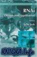 RNAi: Design and Application