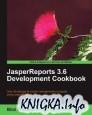 JasperReports 3.6 Development Cookbook + code