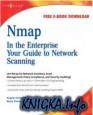 Nmap in the Enterprise: Ваше руководство к сети Сканирование